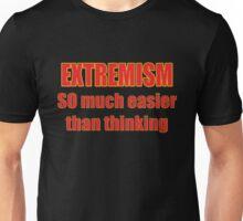 EXTREMISM Unisex T-Shirt