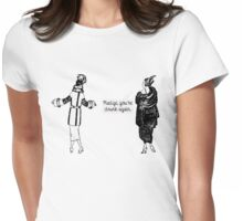 Go Home Madge Womens Fitted T-Shirt