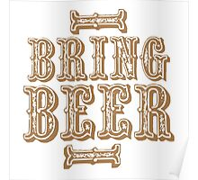 BRING BEER (vintage) Poster