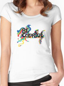Be Colorful Women's Fitted Scoop T-Shirt