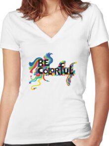 Be Colorful Women's Fitted V-Neck T-Shirt