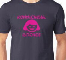 Konnichiwa, Bitches Unisex T-Shirt