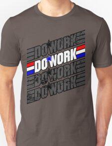 Do Work! 1 T-Shirt
