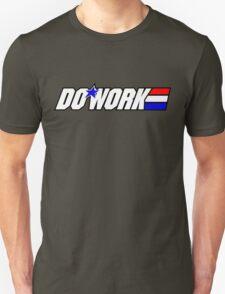 Do Work! 2 T-Shirt