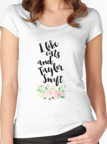 I LIKE CATS AND TAYLOR SWIFT Women's Fitted Scoop T-Shirt