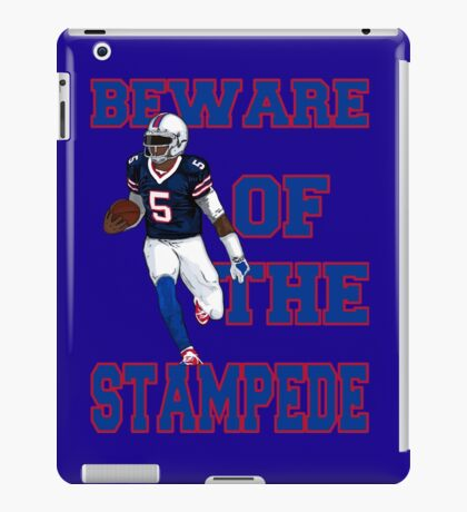 Tyrod Taylor - Beware Of The Stampede iPad Case/Skin