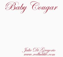 Baby Cougar 2011 by ****Julie Di Gregorio****