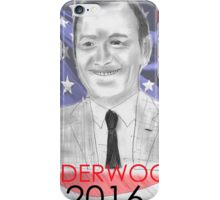 Frank Underwood 2016 Campaign Poster (Unlicensed Version) iPhone Case/Skin