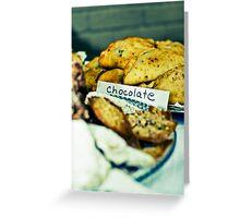 Chocolate ! Greeting Card