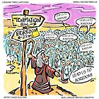 Lead Us Not To...Temptation? by Londons Times Cartoons by Rick  London