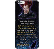Hocus pocus Twist the bones iPhone Case/Skin