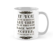 If You Love Someone Mug