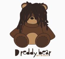 Dreddy bear - he's so rasta Kids Tee