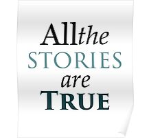 All The Stories Are True Poster