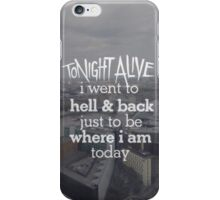 Tonight Alive - Hell and Back Lyrics iPhone Case/Skin