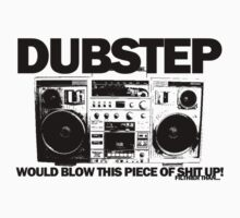 Dubstep blows shit up! T-Shirt