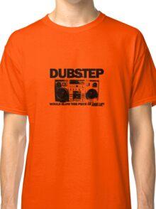 Dubstep blows shit up! Classic T-Shirt