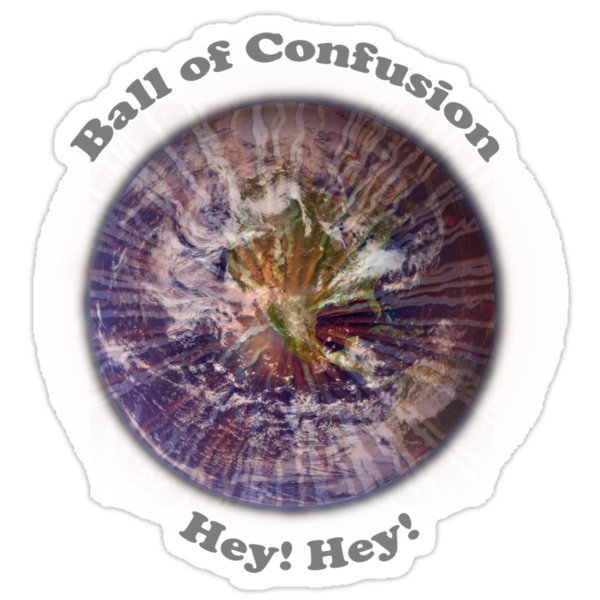 Ball of Confusion by Paul Gitto
