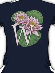 W is for Water Lily  T-Shirt
