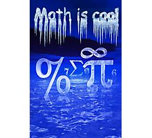 Math is Cool Photographic Print