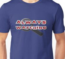 aways watching Unisex T-Shirt
