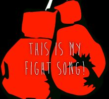 Fight Song by dsqrd44