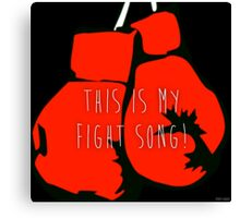 Fight Song Canvas Print