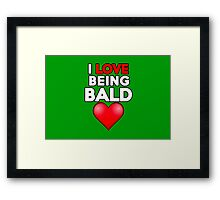 I love being bald Framed Print
