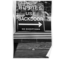 Hippies Use Back Door Poster