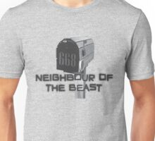 The Neighbour of the Beast Unisex T-Shirt