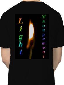 Light Management Classic T-Shirt