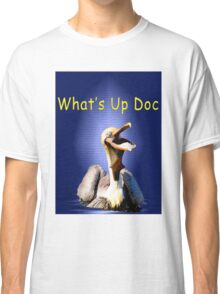 What's Up Doc Classic T-Shirt