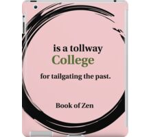 College Education Quote iPad Case/Skin