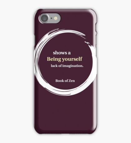 Be Yourself Life Quote iPhone Case/Skin