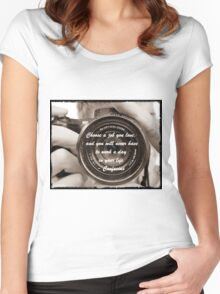 Workers mantra......... Women's Fitted Scoop T-Shirt