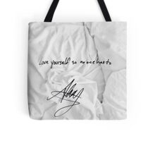 """All Time Low - """"love yourself so no one has to"""" signature Alex Gaskarth Tote Bag"""