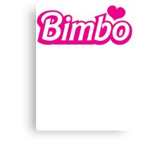 Bimbo in cute little dolly doll font Canvas Print