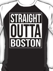 Straight Outta Boston T-Shirt