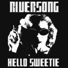 Riversong Hello Sweetie by Rachel Miller
