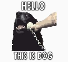 Hello, This is dog V1 Unisex T-Shirt