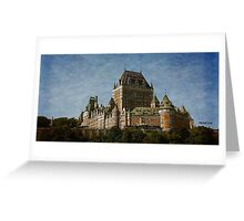 The Chateau Frontenac Greeting Card