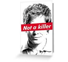 The killer Greeting Card