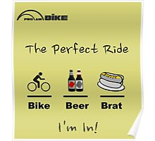 Cycling T Shirt - The Perfect Ride Poster