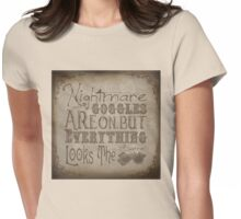 Nightmare Googles Womens Fitted T-Shirt