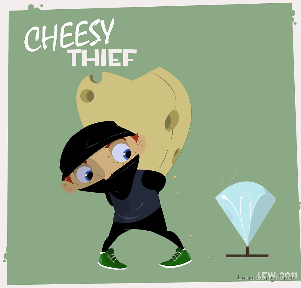 Cheesy Thief by Laura Ewing Ferrer