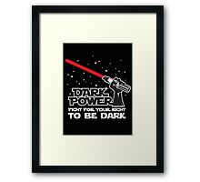 Dark power Framed Print