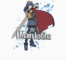 I Main Lucina - Super Smash Bros. Unisex T-Shirt