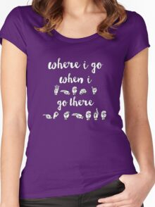 Where I go, When I go There - Spring Awakening Women's Fitted Scoop T-Shirt