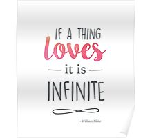 If a thing loves, it is infinite Poster