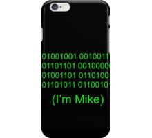 I'm Mike iPhone Case/Skin